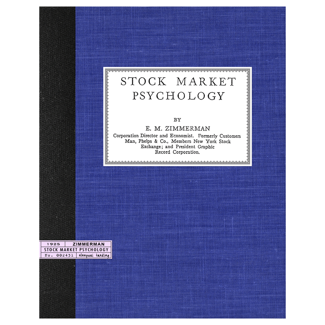 Stock Market Psychology (1925) by E.M. Zimmerman
