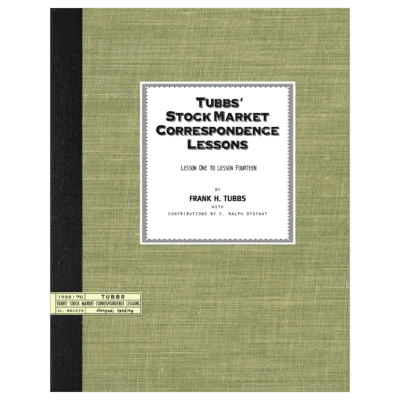 Tubbs' Stock Market Correspondence Lessons (Course): Lessons One to Lesson Fourteen by Frank H. Tubbs