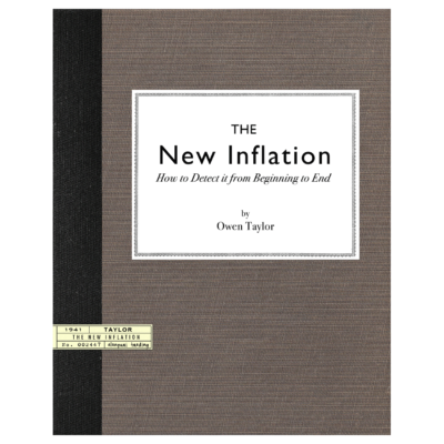 The New Inflation, How to Detect It from Beginning to End by Owen Taylor