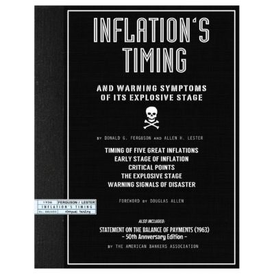 Inflation's Timing: And Warning Symptoms Of It's Explosive Stage (1936) and Statement of the Balance of Payments (1963) by Donald G. Ferguson and Allen H. Lester