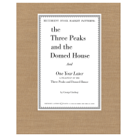 The Three Peaks and the Domed House & One Year Later, A Follow-up of the Three Peaks and Domed House by George Lindsay