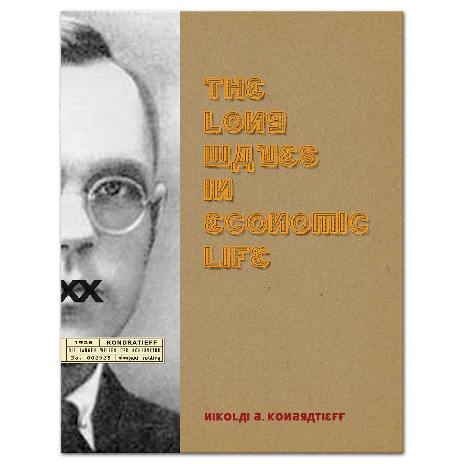 The Long Waves in Economic Life (1920s) by Nikolai D. Kondratieff