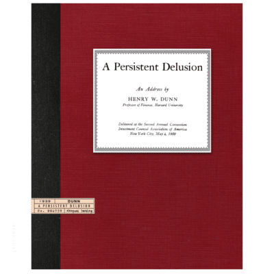 A Persistent Delusion (1945) by Henry W. Dunn