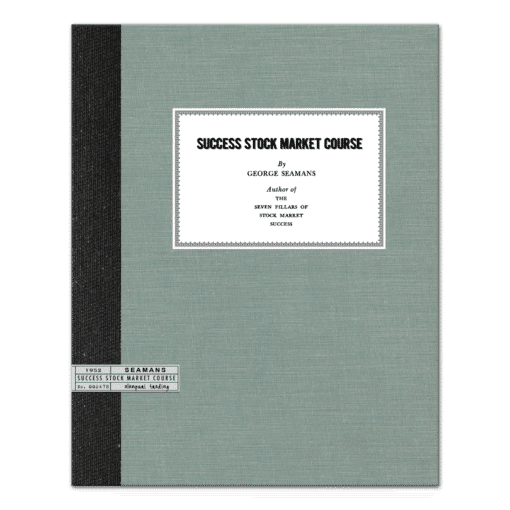 Success Stock Market Course (1952) by George Seamans