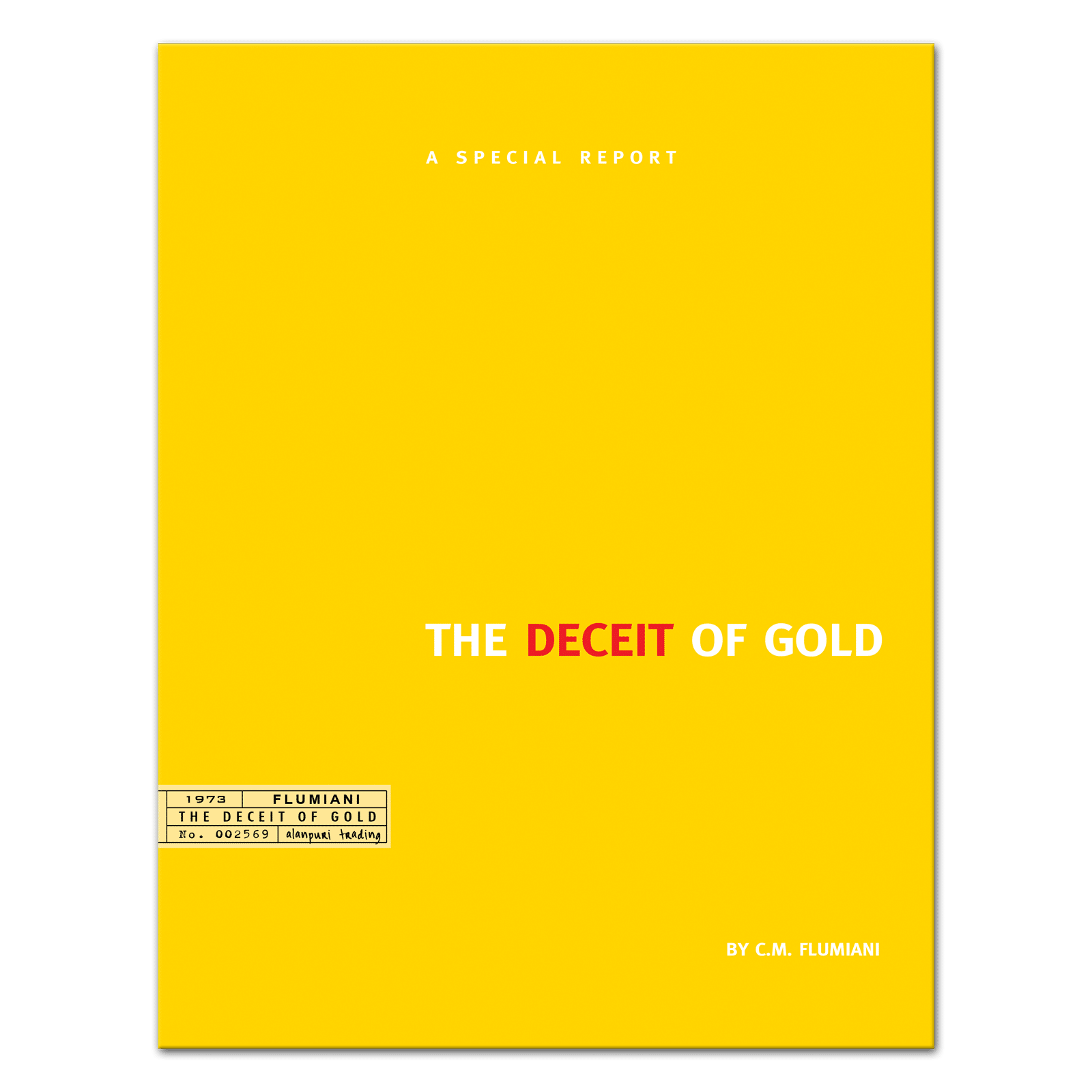 The Deceit of Gold by C.M. Flumiani