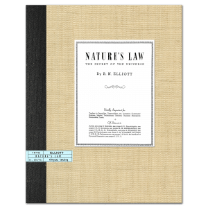 Nature's Law: The Secret of the Universe (1946) by R.N. Elliott