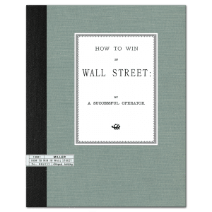 How to Win in Wall Street (1881) by A Successful Operator