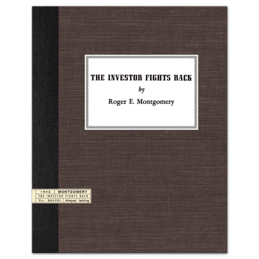 The Investor Fights Back (1942) by Roger E. Montgomery