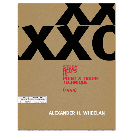 Study Helps in Point & Figure Technique (1954) by Alexander H. Wheelan