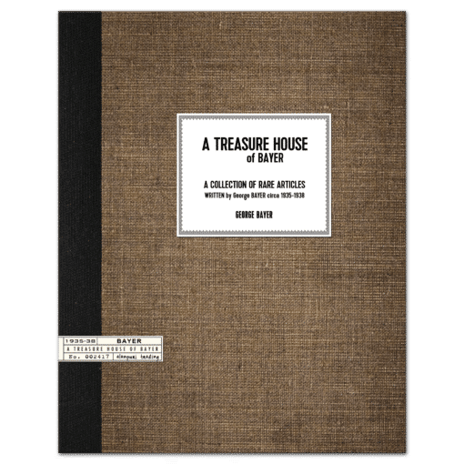 A Treasure House of Bayer: A Collection of Rare Articles and Forecasts circa 1935-1938 by George Bayer