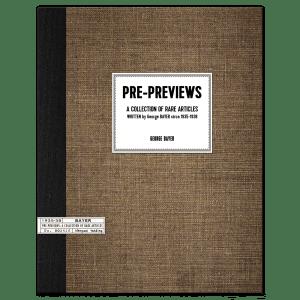 Pre-Previews, A Collection of Rare Articles written George Bayer circa 1935-1938