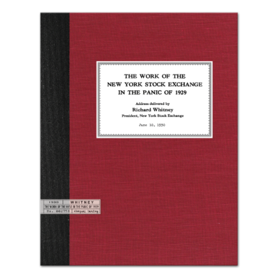 The Work of the New York Stock Exchange in the Panic of 1929 by Richard Whitney